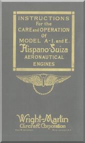 Wright Martin Hispano Suiza A-I and E Aircraft Engine Maintenance Manual Instruction Book  ( English Language ) , 1918