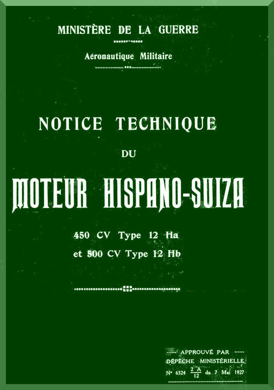 Hispano Suiza 12 Ha 450 Hb 500 Aircraft Engine Technical Manual Instruction  Book ( French Language )