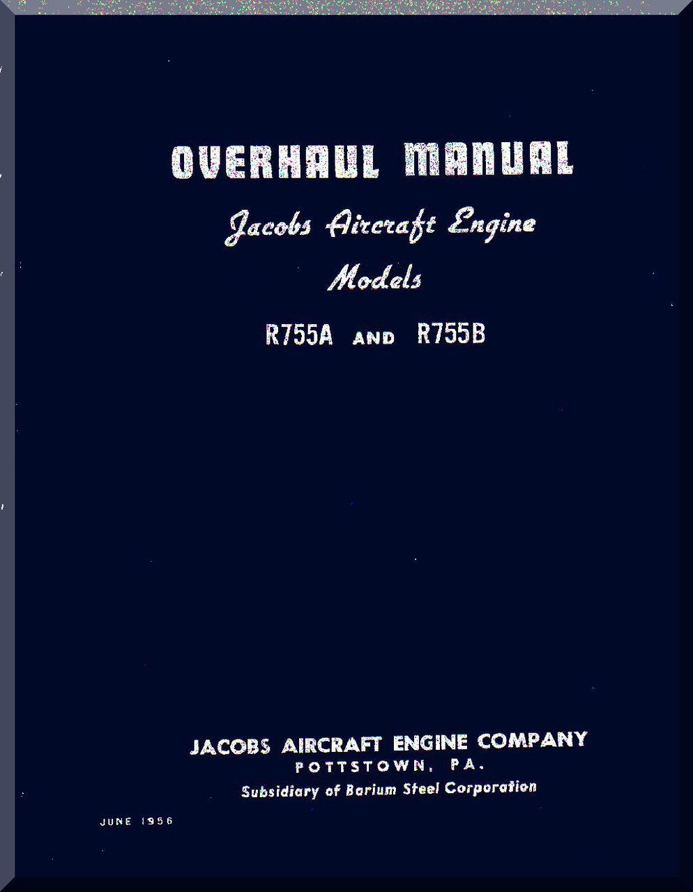 Jacobs R-755 A, B Aircraft Engine Overhaul Manual ( English Language )