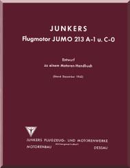 Junkers Flugzeug- und Motorenwerke A.G. Jumo  213 A-1   Aircraft  Engine Handbook Manual  ( German Language )