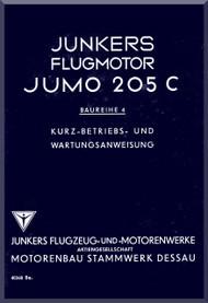 Junkers Flugzeug- und Motorenwerke A.G. Jumo  205 C Aircraft Engine Technical  Manual  ( German Language )  Kurz-Betriens und Wartungssanweisung -40368 Be