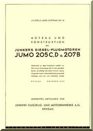 Junkers Flugzeug- und Motorenwerke A.G. JUMO 205 C, D und JUMO 207 B Engine Technical  Manual  ( German Language )  Lichtbild-Lehr-Vortrag Nr. 16 - Aufbau und Konstruction