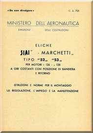Savoia Marchetti 52 53  Aircraft Propeller Maintenance Manual - Elica -