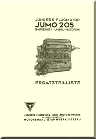 Junkers Flugzeug- und Motorenwerke A.G. Jumo  205  Aircraft Engine Illustrated Parts Catalog  Manual  ( German Language )  Ersatzeilliste
