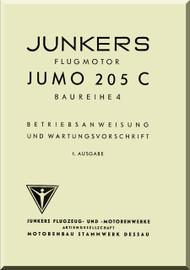 Junkers Flugzeug- und Motorenwerke A.G. Jumo  205 C Aircraft Engine Technical  Manual  ( German Language )  Betriebsanweisung und Watungsvorschrift
