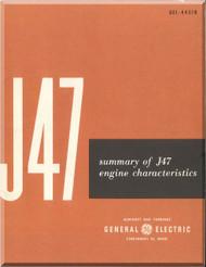 General Electric J47 -1-3-7-9  Aircraft Jet  Engine  Technical Descriptionl and Carachetrist  Manual  ( English  Language ) -