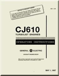 General Electric CJ610 Aircraft Turbo Jet  Engine Operating Instructions Manual  ( English  Language ) -1967 - SEI-188