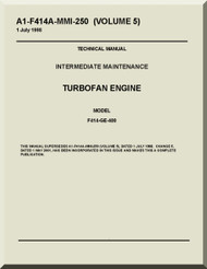 General Electric F414-GE-400  Aircraft Turbofan  Engine  Maintenance Manual  ( English  Language ) -A1-F414A-MMI-250 Volume 5