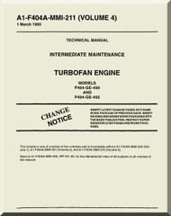 General Electric F404-GE-400 and 402   Aircraft Turbofan  Engine  Maintenance Manual  ( English  Language ) -A1-F404A-MMI-211 Volume 4