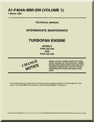 General Electric F404-GE-400 and 402   Aircraft Turbofan  Engine  Maintenance Manual  ( English  Language ) -A1-F404A-MMI-200 Volume 1