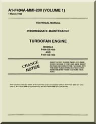 General Electric F404-GE-400 and 402   Aircraft Turbofan  Engine  Maintenance Manual  ( English  Language ) -A1-F404A-MMI-200 Volume 1