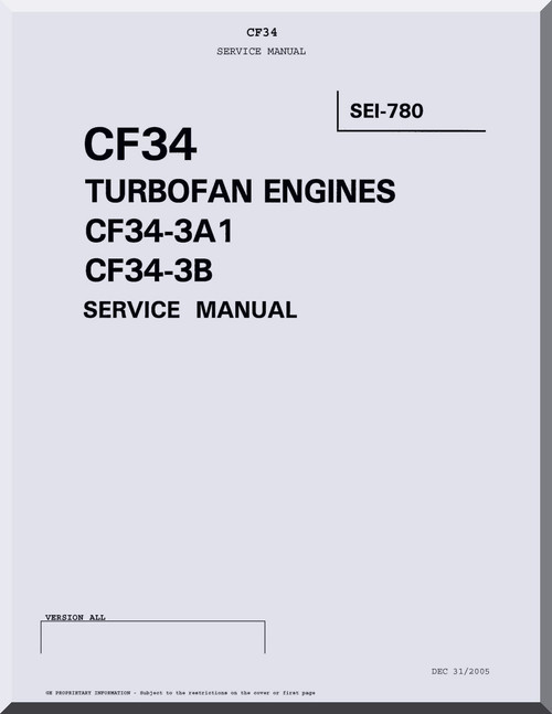 General Electric CF34 Turbofan Engines CF34-3A1 CF34-3B