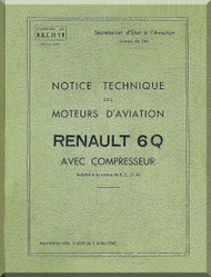 Renault Type 6Q   Aircraft Engine  Technical Manual  ( French Language )  - 1942