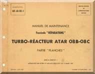 SNECMA ATAR 08B-08C Aircraft Engine Maintenance Manual Instruction Book  ( French Language ) -1967 -  Reparations