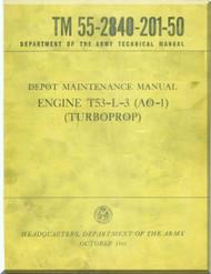 Depot Maintenance Manual   Turbine Aircraft Engines  Model  T-53-L-3 ( AO-1) TM-55-2840-201-50  ( English Language )