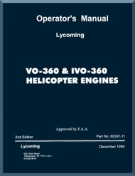 Lycoming VO-360 , IVO-360 Helicopter Engine Operator's Manual