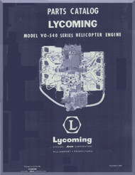 Lycoming VO-540 Series  Helicopter Engine  Parts Manual  ( English Language ) , 1960