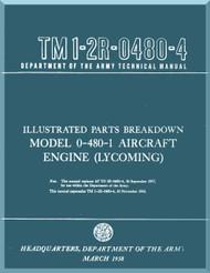 Lycoming O-480 -1 Aircraft Engine  Parts  Manual  ( English Language ) , 1957 -TM  1-2R-0480-4