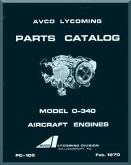 Lycoming  O-340 Aircraft Engine  Parts Catalog Manual  ( English Language ) , 1970 -  PC-105