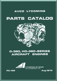 Lycoming O-360 HO-360  Aircraft Engine  Parts Manual  ( English Language ) , PC-106 , 1970