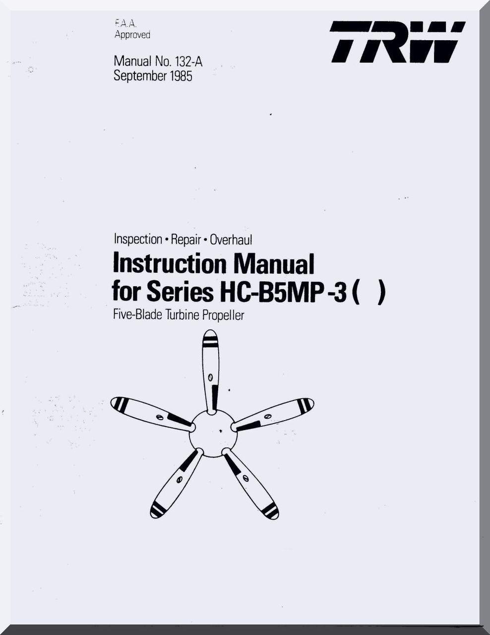 Hartzell Aircraft Propeller Instruction Manual for HC-B5MP