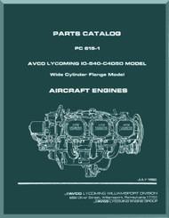 Lycoming IO-540-C4D50 Aircraft Engine  Parts Manual  ( English Language ) , 1982 , PC-615-1