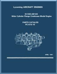 Lycoming  IO-540-AB1A5 Aircraft Engine  Parts Manual  ( English Language ) , 1997 , PC-615-10