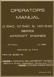 Lycoming O-540  IO-540 HIO-540 Aircraft Engine  Operator's Manual  ( English Language )
