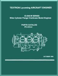 Lycoming  IO-540 W.  Aircraft Engine  Parts Manual  ( English Language ) , 1979 , PC-615-4