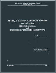 Ivchenko Al-14R and Al-14 RA  Aircraft Engine Service Manual    ( English Language ) - 1967