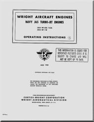 Wright J65-W-4b / 16A, J65-W-18 Aircraft Engine Operating Instructions  Manual ( English Language ) -1958