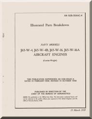 Wright Y65-W-18, J65-W-18 Aircraft Engine Illustrated Parts Breakdown   Manual NAVAER 02B-35AAC-4   ( English Language ) -1959