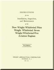 Wright Whirlwind 5 7 9   Aircraft Engine Installation, Inspection and Maintenance  Manual  ( English Language )