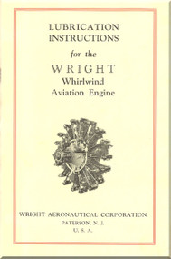 Wright J5   Aircraft Engine Lubrication Instruction Manual  ( English Language )