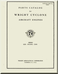 Wright GR-1820G-200 Cyclone Aircraft Engine Parts Catalog Manual  ( English Language )