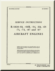 Wright R-1820 -40 -40B -54 -60 -65 -71 -73 -87 -95 -97 Cyclone Aircraft Engine Service Manual  ( English Language )