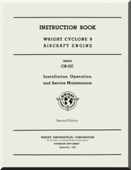 Wright R-1820 Cyclone 9 C9GC Aircraft Engine Maintenance Manual  ( English Language )