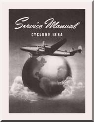 Wright R-3350  Cyclone 18 BA Aircraft Engine Service Manual Manual  ( English Language )
