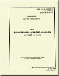Wright R-3350  - 30W, -30WA, -30WB, -36WB, -85, -89, -89A Aircraft Engine Handbook Service instructions  Manual  ( English Language )