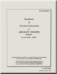 Wright R-3350  - 26W -26WA  Aircraft Engine Overhaul instructions  Manual  ( English Language ) - 02-35JG-3 - 1948