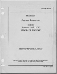 Wright R-3350  - 8 and 24 W Aircraft Engine Handbook Overhaul Instructions  Manual  ( English Language )