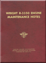 Wright Cyclone R-3550 Aircraft Engine Maintenance Notes Manual