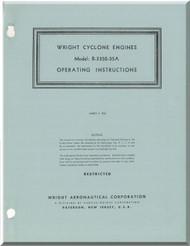Wright R-3350 - 35A Cyclone Aircraft Engine Operating Instructions Manual  ( English Language )