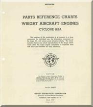 Wright R-3350 Cyclone 18 BA  Aircraft Engine Parts Reference Charts Manual  ( English Language )