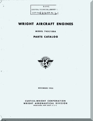 Wright R-3350 Cyclone  745 18 BA Aircraft Engine Illustrated Parts Catalog Manual  ( English Language ) - 1953