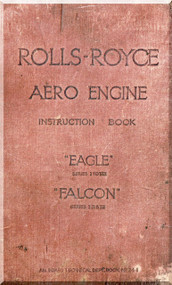 "Rolls Royce "" Eagle "" and "" Falcon ""  Operation, Installation and Maintenance Manual  ( English Language )"