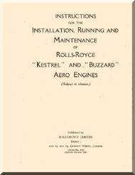 "Rolls Royce "" Kestrel "" and "" Buzzard ""  Operation, Installation and Maintenance Manual  ( English Language )"