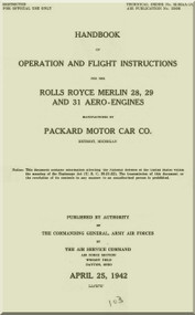 Rolls Royce Merlin Packard 28, 29, 31  Operator Manual Manual  ( English Language ) - 1942 - T.O. 02-55AA-1A Air Publication No. 1590H