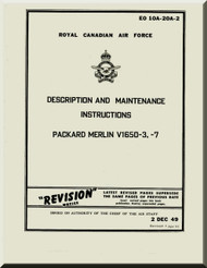 Rolls Royce Packard Merlin V1650 -3 -7  Aircraft Engine Maintenance Manual,    Royal Canadian Air Force EO 10A-20A-2 , 1949 (English Language )