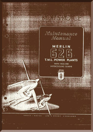 Rolls Royce Merlin 626 Aircraft Engine Maintenance Manual